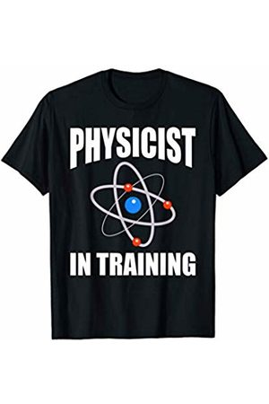 That's Life Brand Physicist In Training T Shirt