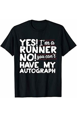 Bowes Fitness No You Can't Have My Autograph Running T-Shirt