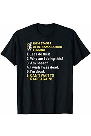 The 6 Stages of Ultramarathon Running Shirts The 6 stages of ultramarathon running funny runner t-shirt