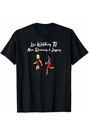 JC T-Shirts Less Watching TV More Running and Jogging T-Shirt