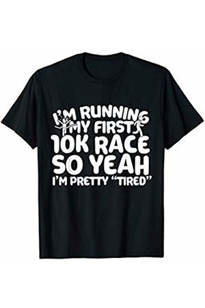 Bowes Fitness I'm Running My First 10K Race T-Shirt