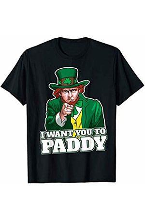 Miftees I want you to Paddy funny Leprechaun St. Patricks day T-Shirt