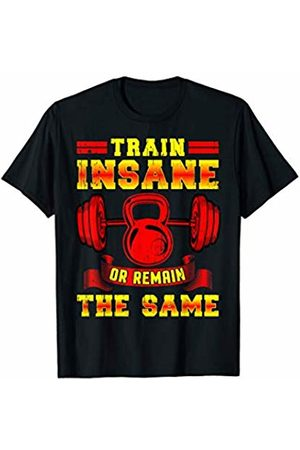 Holiday Gift Shop by Benga Train insane or remain the same T-Shirt