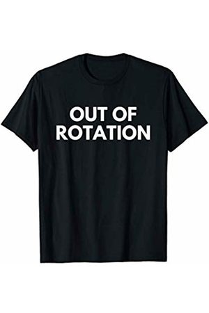 Funny Out Of Rotation Tee Men T-shirts - Out Of Rotation T-Shirt for men sport game injury saying