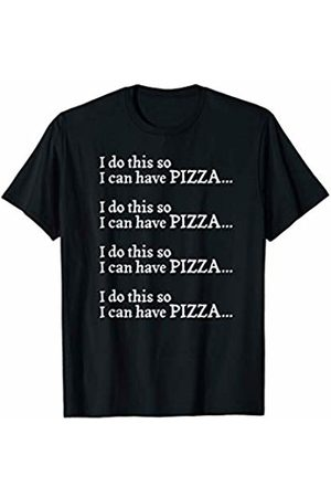 Workout Shirts by Sven & Angus I Do This So I Can Have Pizza Funny Workout Training Gym T-Shirt