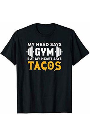 MSSA T-Shirt My head says gym but my heart says Tacos T-Shirt