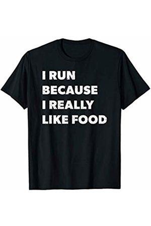 Workout Exercise Running Marathon Runner Tees I Run Because I Really Like Food Funny Runner Joke Saying T-Shirt