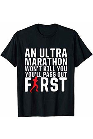 Bowes Fitness An Ultra Marathon Won't Kill You Male Runner T-Shirt