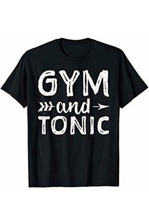 Workout Gym Alcohol Drinking Gin T-Shirts Gym And Tonic Shirt Gin And Tonic Gym Gin Drinking Alcohol
