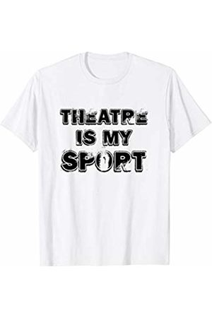 Musical Theater Humor Tees Theatre Is My Sport Drama Club Weathered T-Shirt