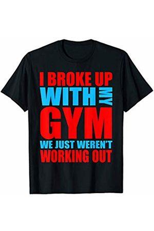 BW Gym Shirts Funny Gym Shirt I Broke Up With The Gym T-Shirt