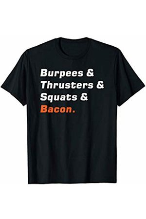 Elite Workout Fitness Collections Funny Burpees Thrusters Squats Bacon Fitness Exercise Design T-Shirt