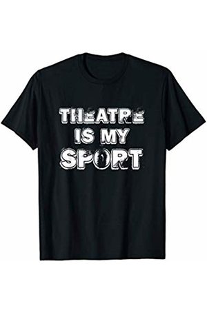 Musical Theater Humor Tees Theatre Is My Sport Drama Club Weathered Dark T-Shirt