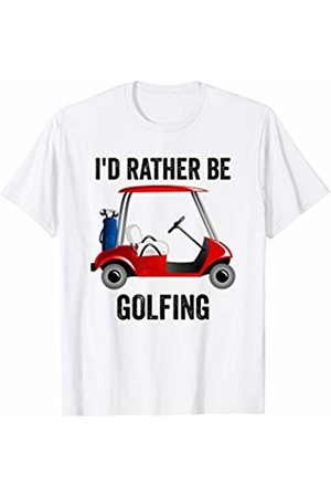 Funny Golf Retirement Shirts I'd Rather Be Golfing Funny Golf T-Shirt