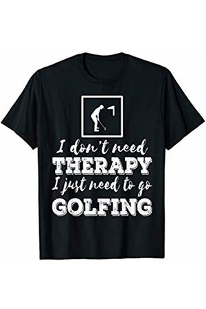 Funny Golf Tee Golfing Sport New Golf I dont need Therapy Funny T-Shirt for Golf Player