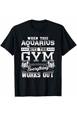 Zodiac Made Better Men T-shirts - Funny Aquarius Gym Workout Design T-Shirt
