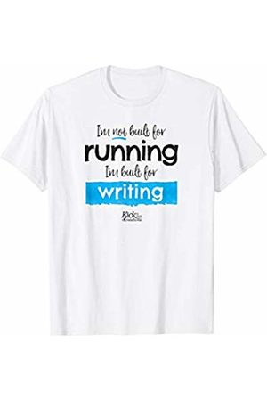 Kick in the Creatives I'm not built for running I'm built for writing