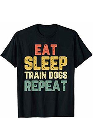 Eat Sleep Train Dogs Repeat Tees Eat Sleep Train Dogs Trainer Training Funny Gift Vintage T-Shirt