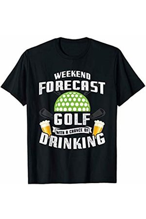Zone - 365 Funny Golfing Shirt Weekend Forecast Golf With A Chance Of Drinking Golfer Gift T-Shirt