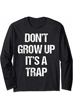 BoredKoalas Dont Grow Up Its A Trap Funny Saying Adult Life Gift Long Sleeve T-Shirt