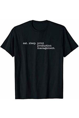Eat Sleep Swag Eat Sleep Print Production Management T-Shirt