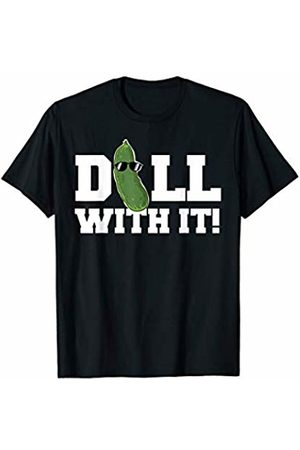 Miftees Dill with it Funny Pickle Pun T-Shirt