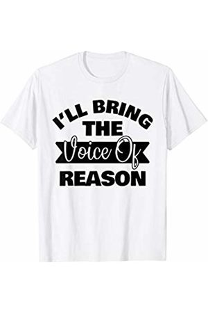 Bachelor Bachelorette Party Trip Set Shirts & Tees I'll Bring the Voice Of Reason - Bachelorette Trip Matching T-Shirt