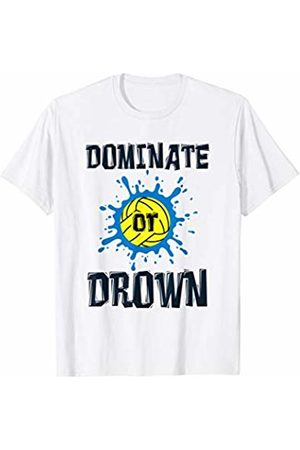 Water Polo Player Design Gifts Women Polo Shirts - Dominate or Drown - Sport Water Polo Team Player T-Shirt