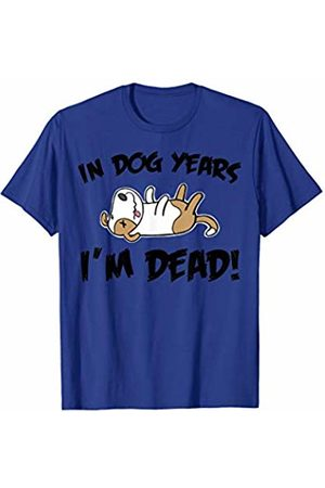 Miftees In dog years im dead funny sarcastic birthday T-Shirt