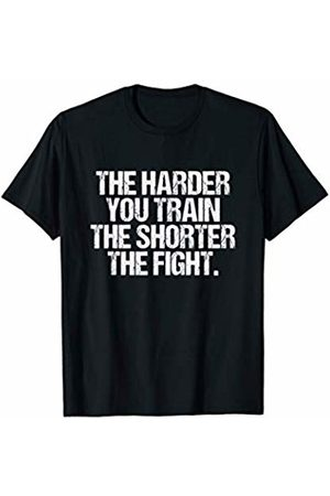 Fighter Gifts Co. Inspiring Martial Arts Quote Training Gift Fighting Gym T-Shirt