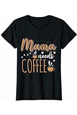 BBP Designs Womens Mama needs Coffee T Shirt Gift for Coffee Lover Mom T-Shirt