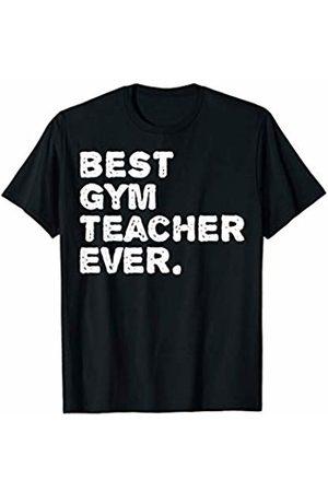 Style Beyond Co - Teacher Shirt Best Gym Teacher Ever Shirt Trainer Gifts Workout Tshirts T-Shirt