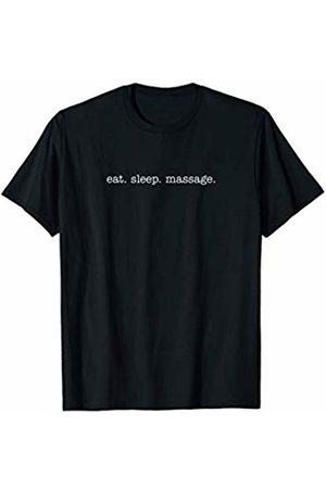 Eat Sleep Swag Eat Sleep Massage T-Shirt