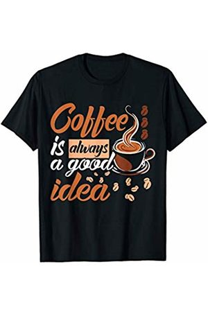 BBP Designs Funny Coffee Lovers T Shirt Coffee is always a good Idea T-Shirt