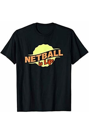 Gifts and Gear For Athletes Netball Is Life Cool Sports Lover Athlete Competitor Gift T-Shirt