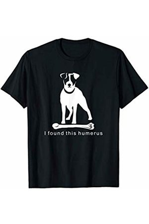 NickerStickers I found this humerus | JRT Jack Russell Terrier Dog T-Shirt