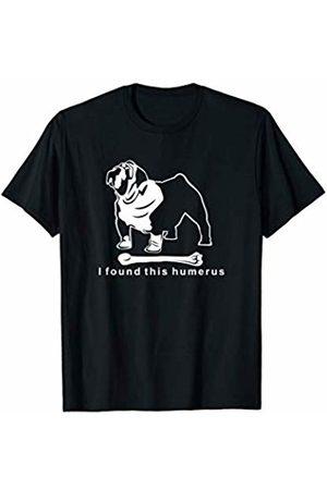 NickerStickers I found this humerus | English Bulldog T-Shirt