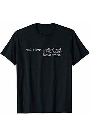 Eat Sleep Swag Eat Sleep Medical and Public Health Social Work T-Shirt