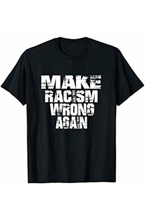 Anti-Discrimination Apparel Make Racism Wrong Again Anti-Racism T-Shirt