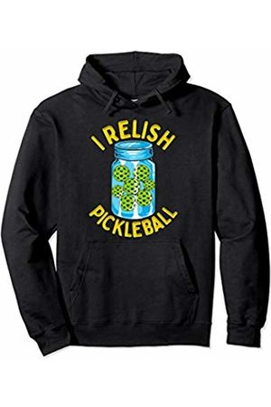 Pickleball I Relish Funny Quotes Humor Sayings Sports Gift Pullover Hoodie