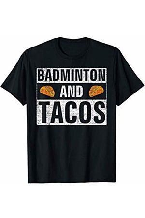 Badminton Loves Shirt Gift Vintage Badminton and Tacos T-Shirt Funny Sports Cool Gift T-Shirt