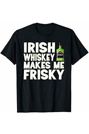 That's Life Brand IRISH WHISKEY MAKES ME FRISKY T SHIRT