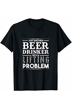 Beer Gift Shop Funny Craft Beer Drinker Lifting Problem Workout Brewer Gift T-Shirt