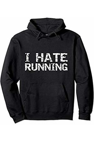 Cute Fitness Workout Design Studio Funny Runner Gift for Men Fitness Distressed I Hate Running Pullover Hoodie