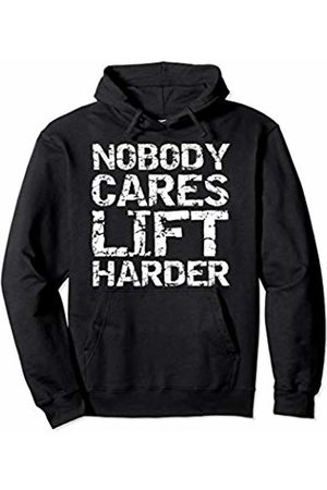Cute Fitness Workout Design Studio Funny Workout Quote for Men Nobody Cares Lift Harder Pullover Hoodie