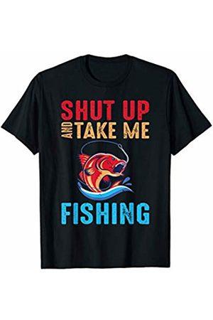 That's Life Brand SHUT UP AND TAKE ME FISHING T SHIRT