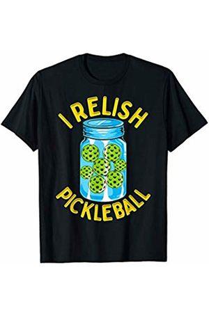 Pickleball I Relish Funny Quotes Humor Sayings Sports Gift T-Shirt