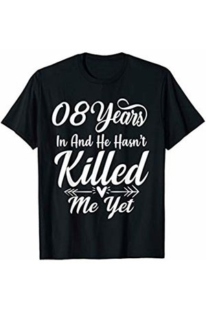 Medotukito 8th Wedding Anniversary Gift For Wife Her She Funny T-Shirt