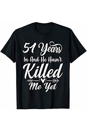 Medotukito 51st Wedding Anniversary Gift For Wife Her She Funny T-Shirt