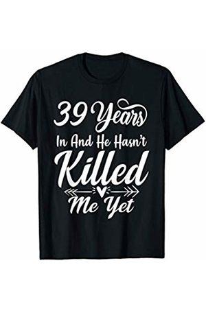 Medotukito 39th Wedding Anniversary Gift For Wife Her She Funny T-Shirt